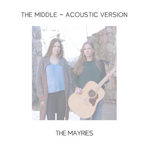 The Middle (Acoustic Version)