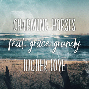 Higher Love (feat. Grace Grundy) [Acoustic Mix]