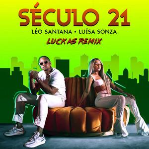 Século 21 (Luckas Remix)