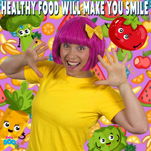 Healthy Food Will Make You Smile