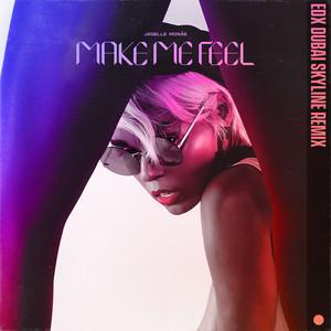Make Me Feel (EDX Dubai Skyline Remix)