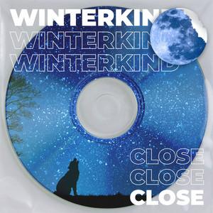 Close - Winterkind Remix