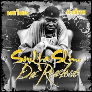 Get Ya Mind Right by DJ Dow Jones, DJ EF Cuttin, Soulja Slim