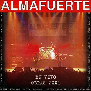 En Vivo en Obras 2001 - Almafuerte