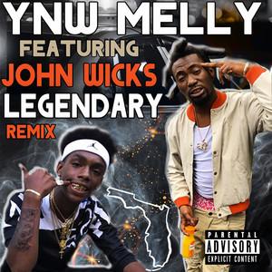 Legendary (Remix) (feat. John Wicks)