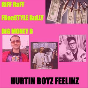 Hurtin Boyz Feelinz