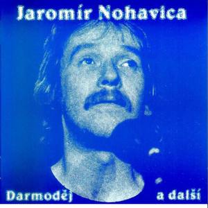 Jaromír Nohavica - Darmodej