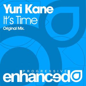 It's Time - Original Mix by Yuri Kane