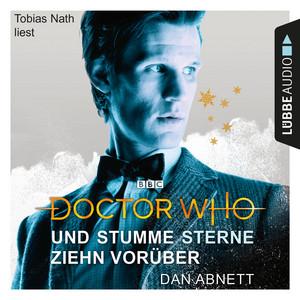 Doctor Who - Und stumme Sterne ziehn vorüber (Gekürzt) Hörbuch kostenlos