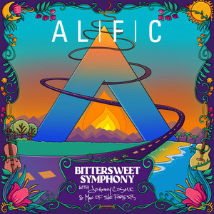 Bittersweet Symphony (with Johnny Cosmic & Man of the Forests)