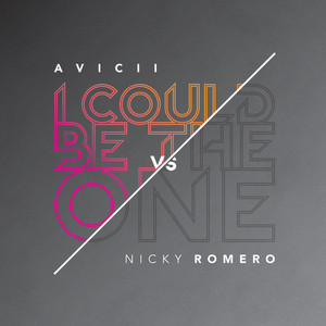 I Could Be The One (Avicii Vs. Nicky Romero) - Rad... cover art