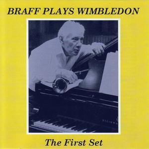 Braff Plays Wimbledon - the First Set album