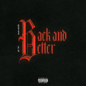 Back And Better (feat. Lil 2z)