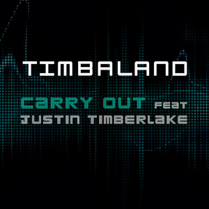 Carry Out (Featuring Justin Timberlake) [Vodafone UK Version]