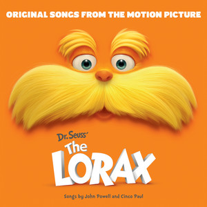 Dr. Seuss' The Lorax - Original Songs From The Motion Picture album