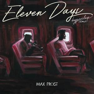 Eleven Days (Hyperclap Remix)