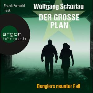 Der große Plan (Ungekürzte Lesung) Audiobook