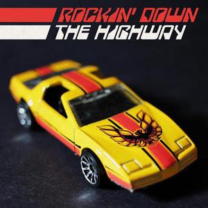 Rockin' Down the Highway