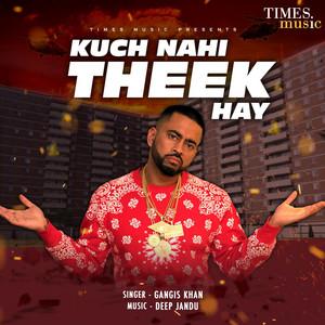 Kuch Nahi Theek Hay