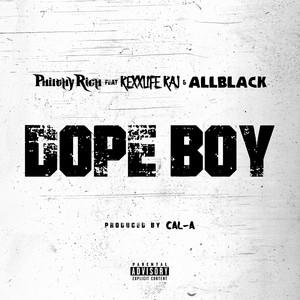 Dope Boy (feat. Rexx Life Raj & ALLBLACK)