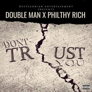 Don't Trust You