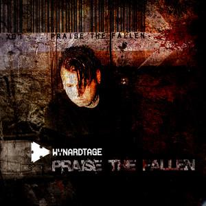 Praise The Fallen by Wynardtage