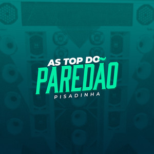 As Top do Paredão (Pisadinha) album