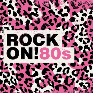 Rock On!: 80s