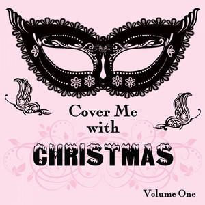Cover Me With Christmas, Vol. 1 album