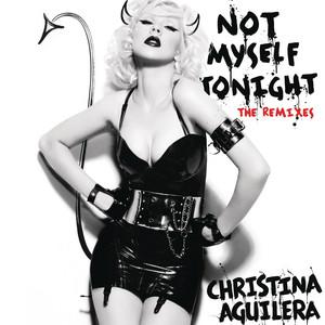 Not Myself Tonight (Laidback Luke Mixshow Edit)