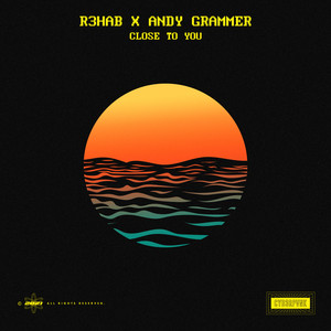 Close To You (with Andy Grammer)