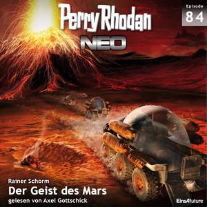 Der Geist des Mars - Perry Rhodan - Neo 84 (Ungekürzt) Hörbuch kostenlos