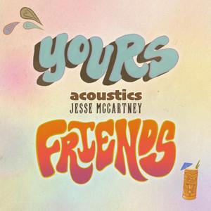 Yours & Friends (Acoustic)