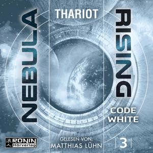 Code White - Nebula Rising, Band 3 (ungekürzt) Hörbuch kostenlos