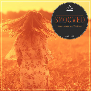 Smooved - Deep House Collection, Vol. 65