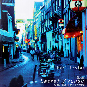 Down Secret Avenue with the Last Lovers album
