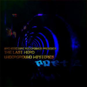 Underground Mysteries, Pt. 2
