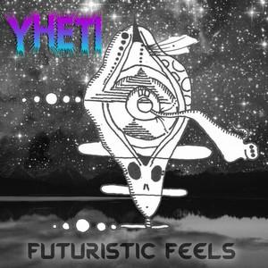 Futuristic Feels
