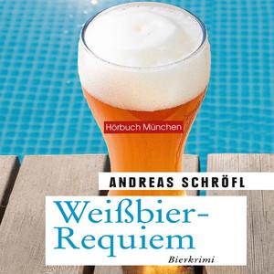 Weißbier-Requiem (Der