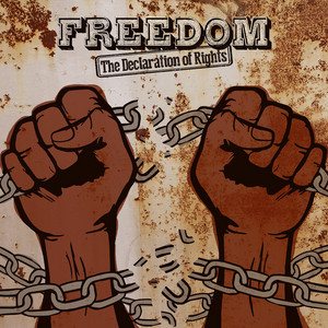 Freedom (The Declaration of Rights)