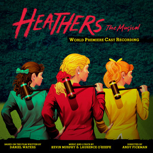 Heathers: The Musical (World Premiere Cast Recording) album