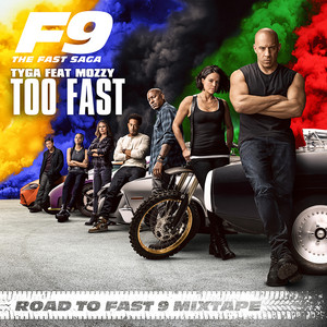 Too Fast (feat. Mozzy) [From Road To Fast 9 Mixtape]