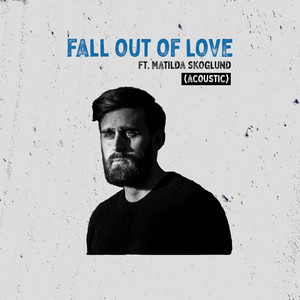 Fall Out Of Love (Acoustic)
