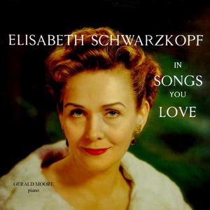 Elisabeth Schwarzkopf in Songs You Love