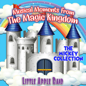 Musical Moments from The Magical Kingdom – The Mickey Collection