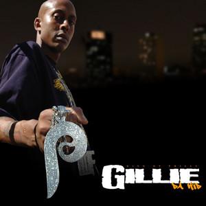 Gillie Da Kid