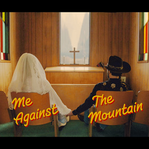 Me Against the Mountain cover art