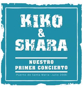 Nuestro Primer Concierto - Kiko and Shara