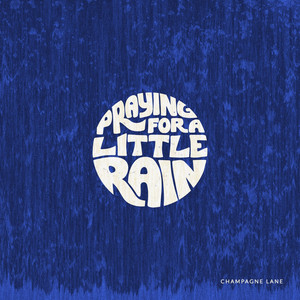 Praying for a Little Rain