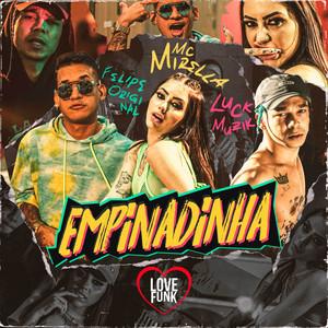 Empinadinha by MC Mirella, Felipe Original, LUCK MUZIK